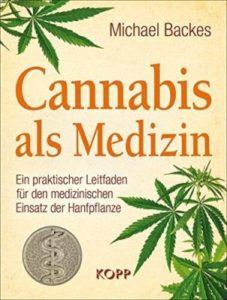 Cannabis als Medizin Buch Michael Backes
